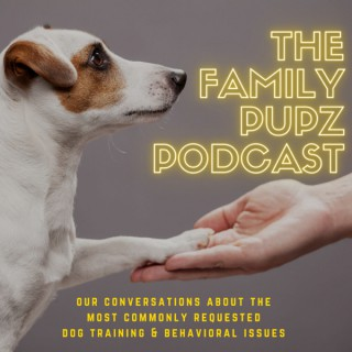 The Family Pupz Podcast