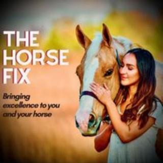 The Horse Fix