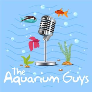 The Aquarium Guys