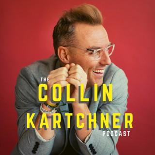 The Collin Kartchner Podcast