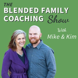 The Blended Family Coaching Show