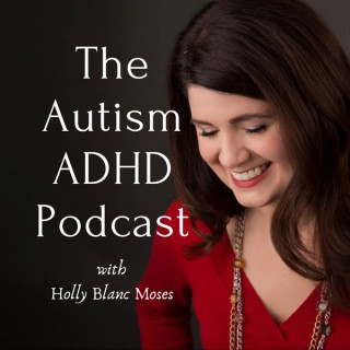 THE AUTISM ADHD PODCAST