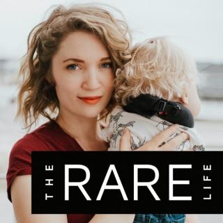 The Rare Life