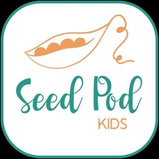 The SeedPod for Kids