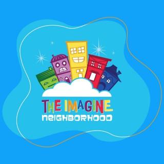 The Imagine Neighborhood