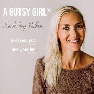 A Gutsy Girl