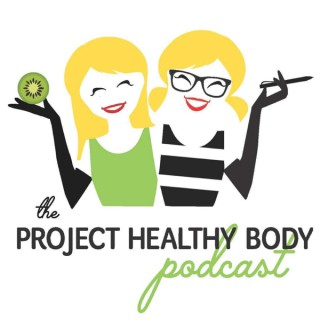 The Project Healthy Body Podcast