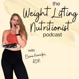 The Weight Lifting Nutritionist Podcast