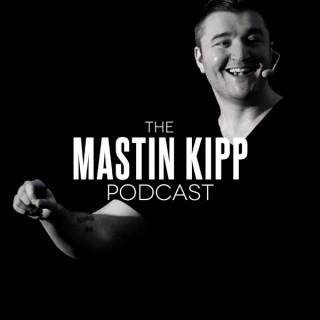 The Mastin Kipp Podcast