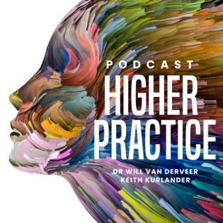 The Higher Practice Podcast for Optimal Mental Health