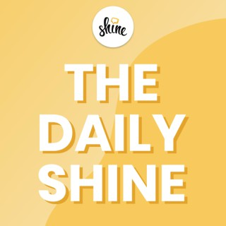 The Daily Shine