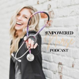 The Empowered Nurse Podcast