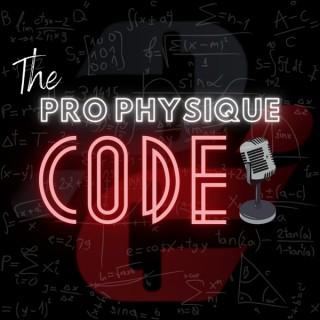 The ProPhysique Code