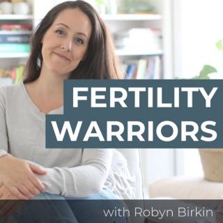 The Fertility Warriors