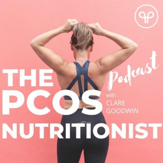 The PCOS Nutritionist Podcast
