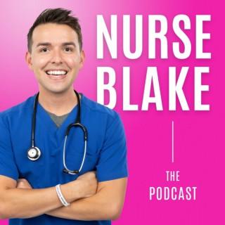 The Nurse Blake Podcast