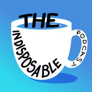 The Indisposable Podcast