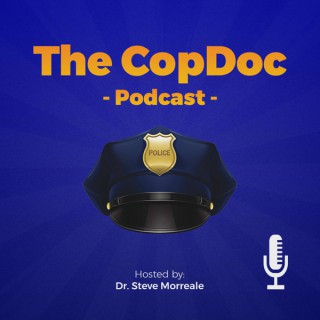 The CopDoc Podcast: Aiming for Excellence in Leadership