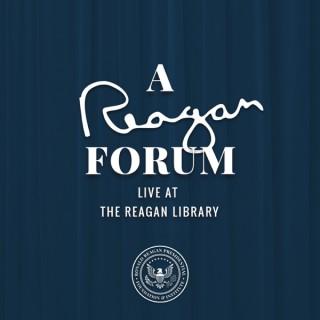 A Reagan Forum Podcast