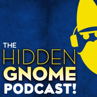 The Hidden Gnome Podcast