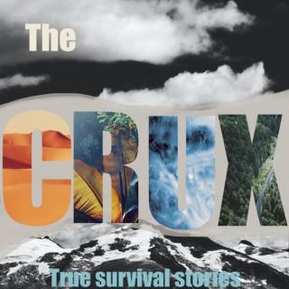 The CRUX: True Survival Stories