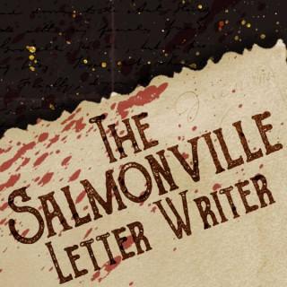 The Salmonville Letter Writer