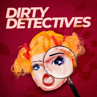 Dirty Detectives