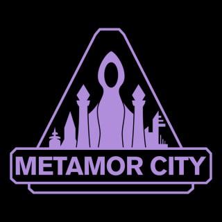 The Metamor City Podcast