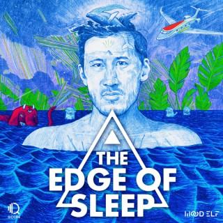 The Edge of Sleep
