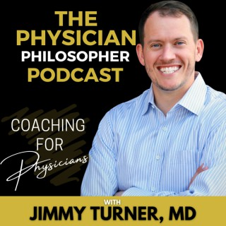 The Physician Philosopher Podcast