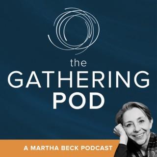 The Gathering Pod