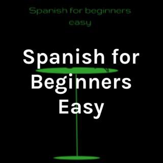 Spanish for Beginners Easy