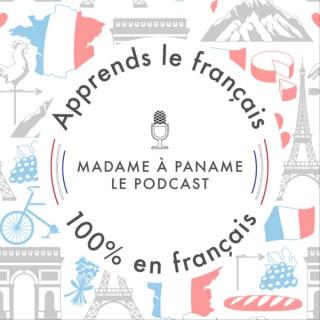 Apprends le français avec Madame à Paname (French)