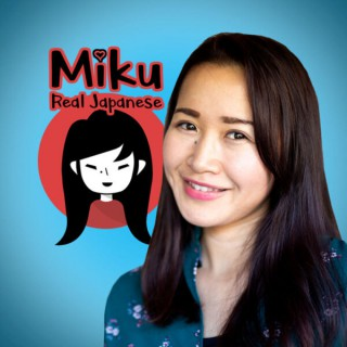 The Miku Real Japanese Podcast