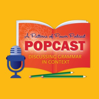 The POPCast: A Patterns of Power Podcast
