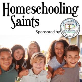The Homeschooling Saints Podcast