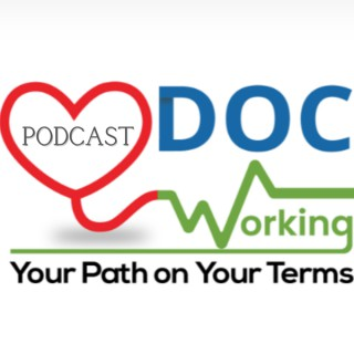 DocWorking: The Whole Physician Podcast