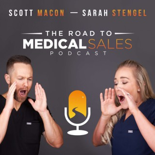 The Road to Medical Sales Podcast
