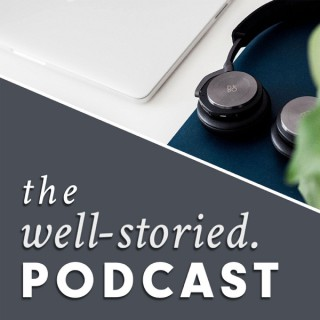 The Well-Storied Podcast
