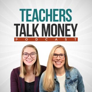 Teachers Talk Money
