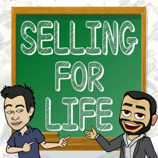 Selling For Life Podcast
