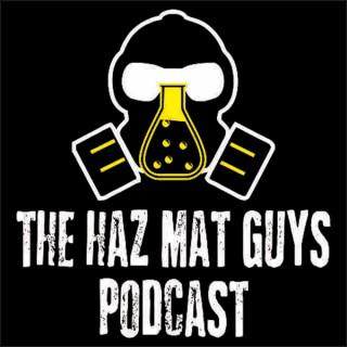 The Haz Mat Guys podcast