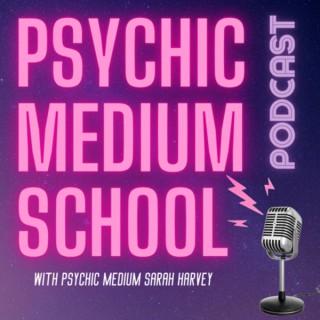 Psychic Medium School