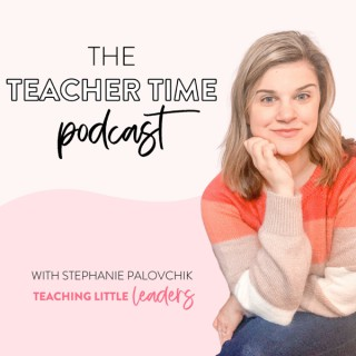 The Teacher Time Podcast