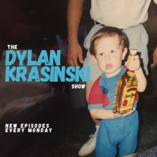 The Dylan Krasinski Show