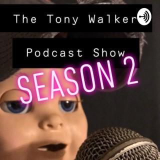 The Tony Walker Podcast