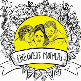 Each Other's Mothers Podcast