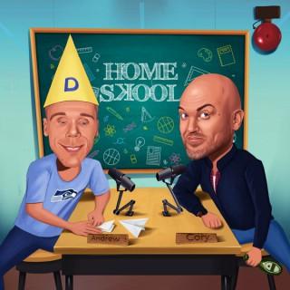 Home Skool w/ Andrew Rivers and Cory Michaelis