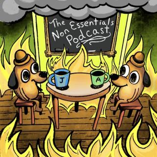 The Non Essentials Podcast