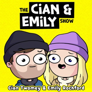 The Cian & Emily Show